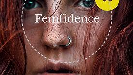 Femfidence II