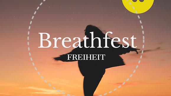 BREATHFEST: Freiheit