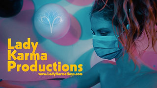 Lady Karma Productions Preview
