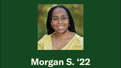 Morgan S. '22