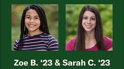 Zoe B. '23 & Sarah C. '23