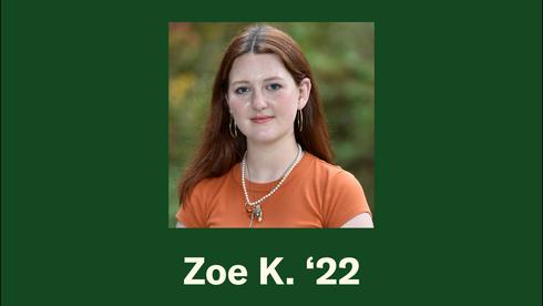 Zoe K. '22