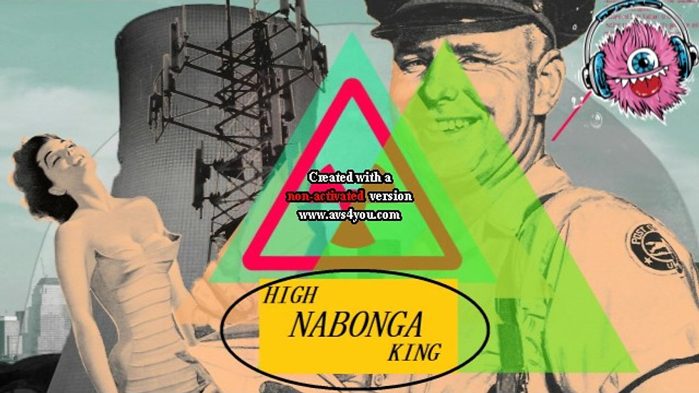 The World of High Nabonga King