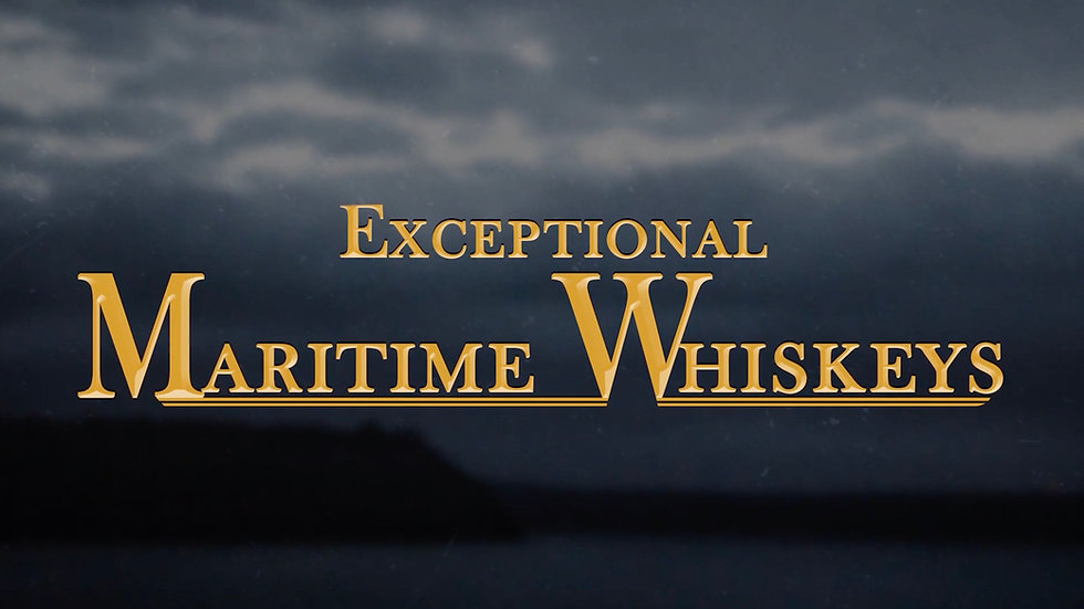 Exceptional Maritime Whiskeys