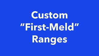 """Custom """"First-Meld"""" Ranges now available in Canasta Score Keeper"""