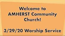 3/29/20 Worship Service