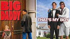 Big Daddy / That's My Boy - Cine Sony Televison TV30