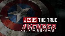 Jesus The Avenger