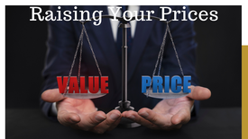 Three Methods To Raising Prices
