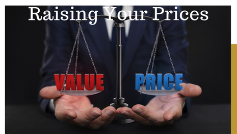 Three Methods To Raising Prices