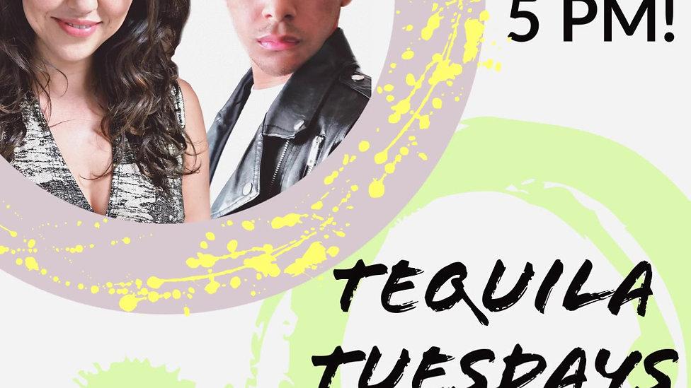 Tequila Tuesdays w/ Erin & Chris