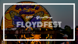 FloydFest 2017 Freedom | Official Recap