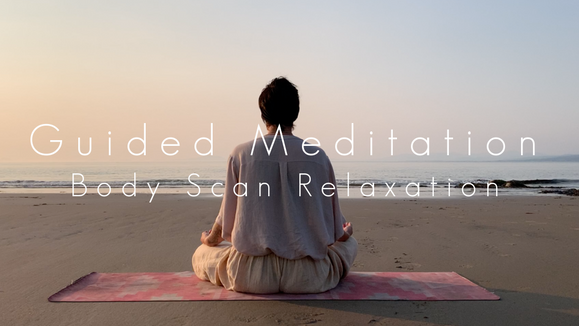 Guided Meditation - Body Scan