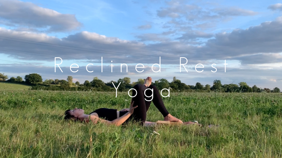 Reclined Rest Yoga