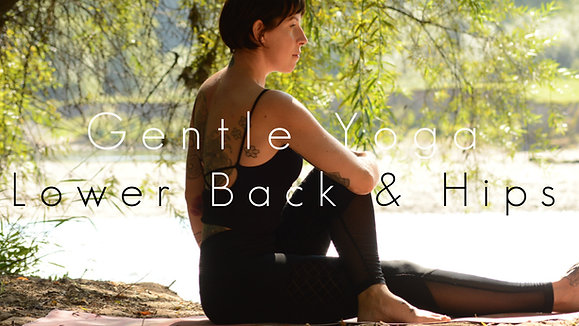 Gentle Yoga Lower Back & Hips