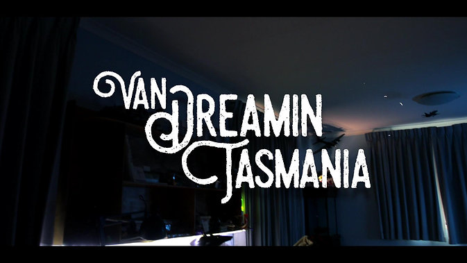Van Dreamin Tasmania