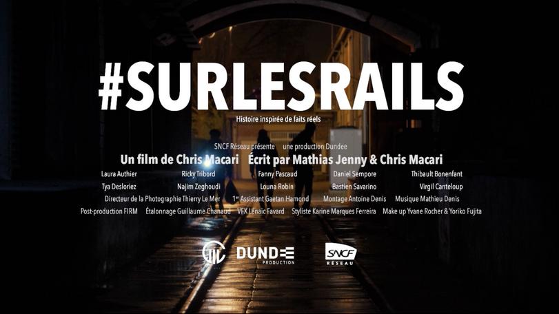 SNCF RESEAU #SurLesRails (2021)