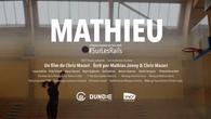 SURLESRAILS Ep.3 - MATHIEU