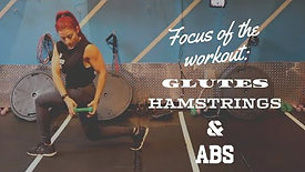 Focus Of The Workout: Glutes, Hamstrings & Abs