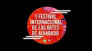 """I FESTIVAL INTERNACIONAL DE LAS ARTES DE ALVARADO TOLIMA """"Un hogar para el arte y la vida"""""""