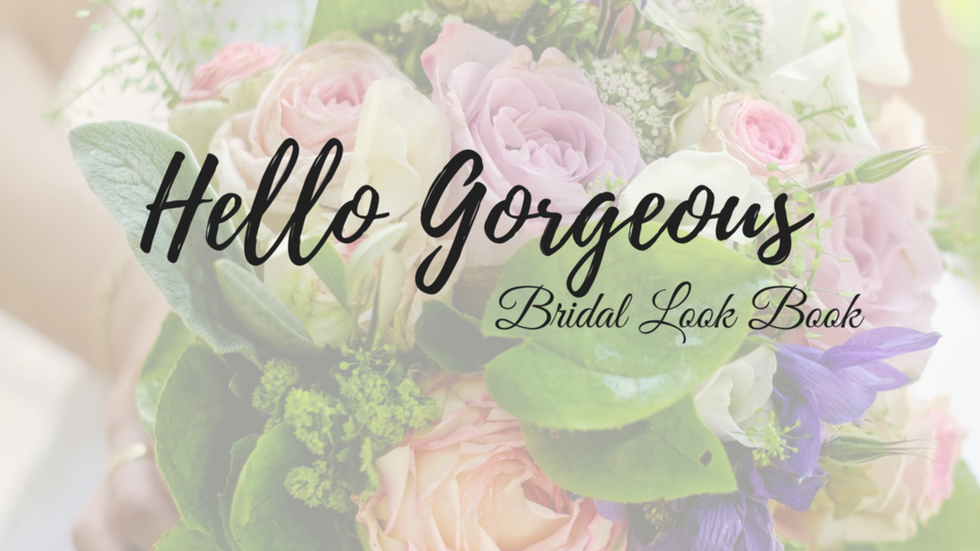 Hello Gorgeous Bridal Look Book