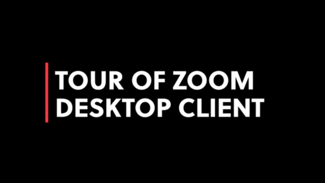 Tour of Zoom Desktop Client