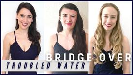 Bridge Over Troubled Water - Bella Popera