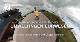 """ZHAW (2019) - BSc-Absolventenporträt """"Erneuerbare Energien und Ökotechnologien"""""""