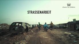 Chance for Children (2018) - Strassenarbeit