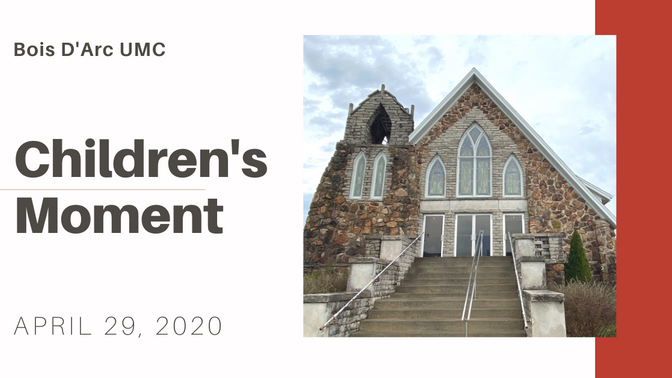 Children's Moment - April 29, 2020