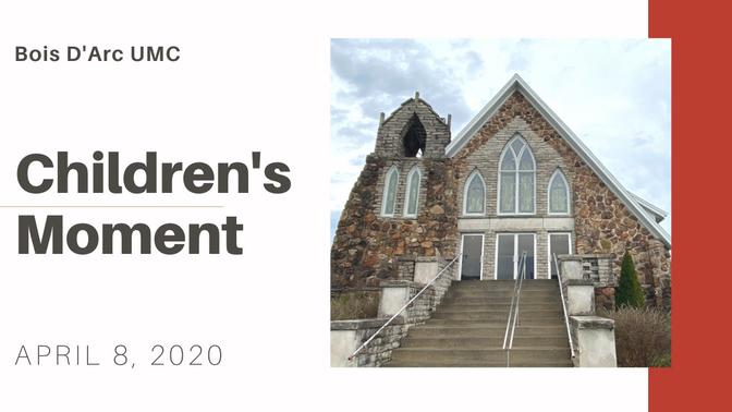 Children's Moment - April 8, 2020