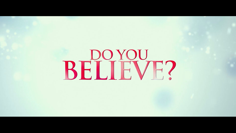 Do You Believe? Official Trailer 1