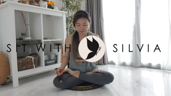 SIT WITH SILVIA - THRIVING THROUGH MINDFULNESS