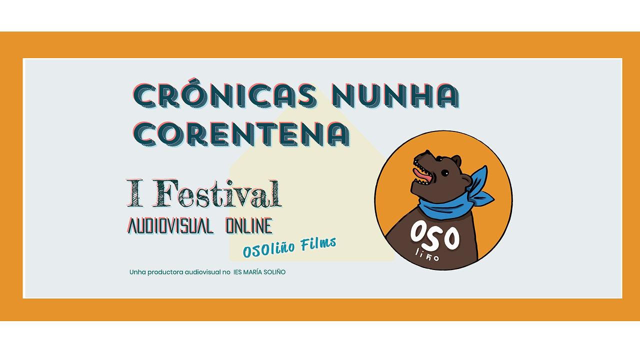 I FESTIVAL CONFINADO OSOLIÑO FILMS