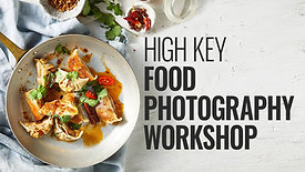 HIGH KEY FOOD PHOTOGRAPHY WORKSHOP