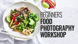 BEGINNERS FOOD PHOTOGRAPHY WORKSHOP