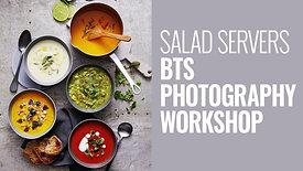 SALAD SERVERS BTS PHOTOGRAPHY WORKSHOP