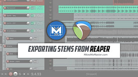 Exporting Stems from Reaper