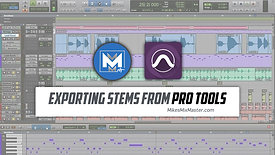 Exporting Stems from Pro Tools