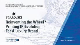 11 March | Swarovski | Reinventing The Wheel Printing (R)Evolution For A Luxury Brand (Teaser)