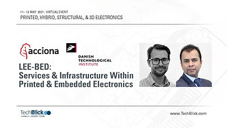 12 May 2021   Danish Technological Institute & Acciona   Lee-Bed Services & Infrastructure Within Printed & Embedded Electronics