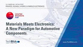 10 March | Fiat | Materials Meets Electronics A New Paradigm For Automotive Components  (Teaser)