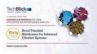 15 April 2021   Molymem   Novel Patented Membranes For Enhanced Filtration Systems   Teaser
