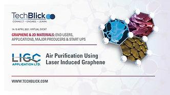 15 April 2021   LIGC   Air Purification Using Laser Induced Graphene   Teaser