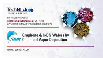 15 April 2021   SIMIT   Graphene H-BN Wafers By Chemical Vapor Deposition (Pre-Recorded)   Teaser