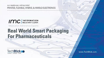 11 March   Information Mediary Corp   Real World Smart Packaging For Pharmaceuticals (Teaser)