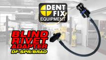 BLIND RIVET ADAPTER | DF-SPR/BRAD