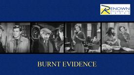 Burnt Evidence (12+)