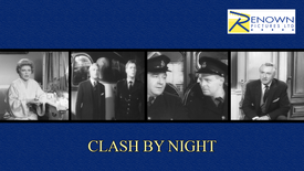 Clash By Night (16+)