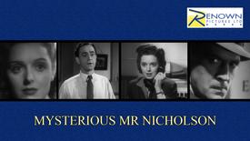 Mysterious Mr Nicholson (Parental Guidance)